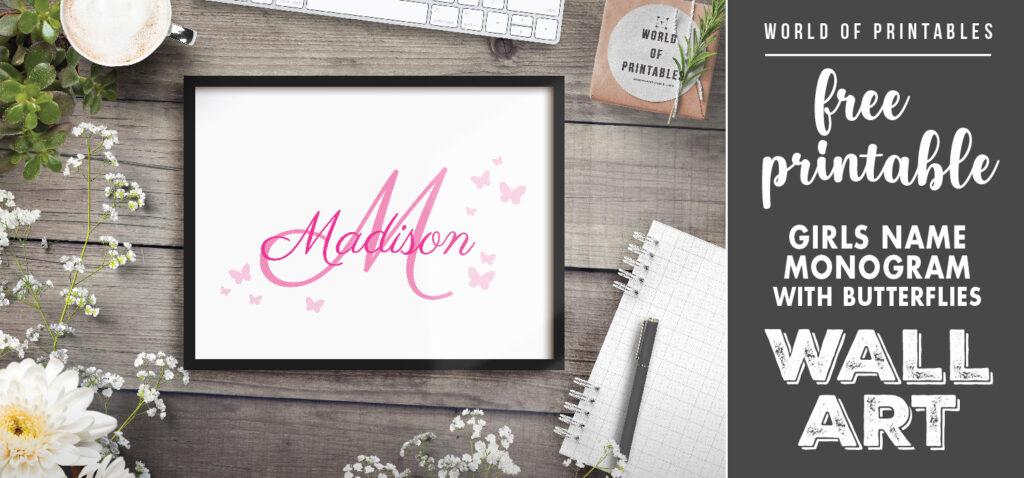 free printable girls name monogram with butterflies wall art