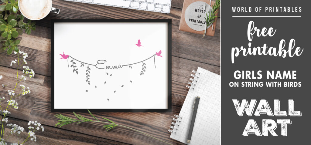free printable girls name on string with birds nursery wall art