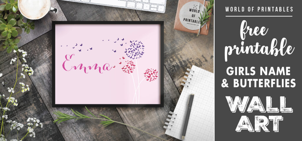 free printable girls name with dandelion butterflies wall art