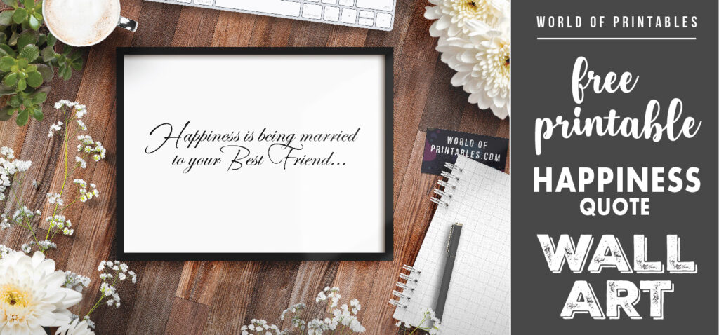 free printable happiness is being married to your best friend wall art