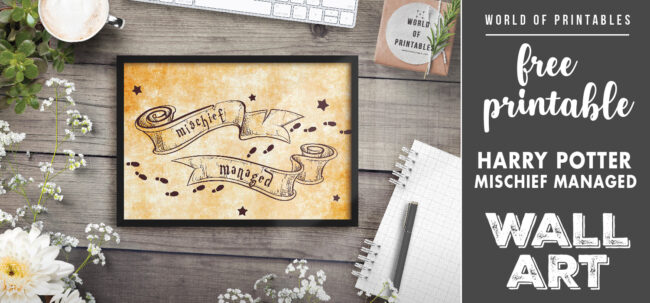free printable harry potter mischief managed wall art