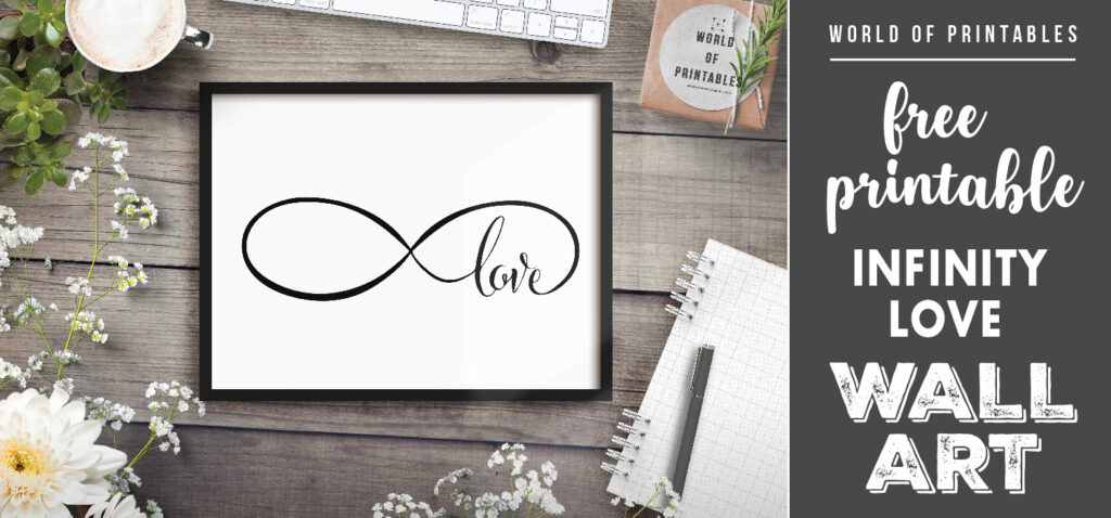 free printable love infinity sign wall art