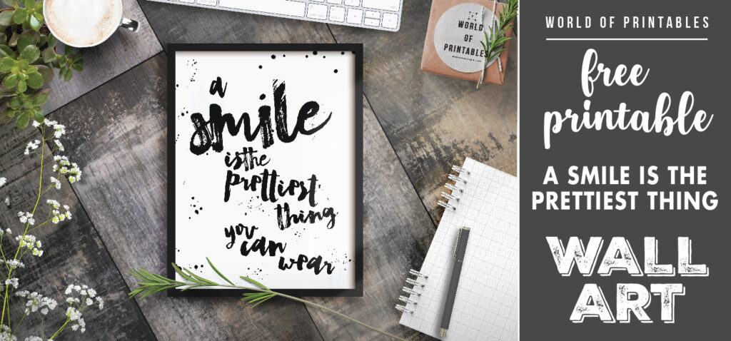 free printable wall art - a smile is the prettiest thing a girl can wear