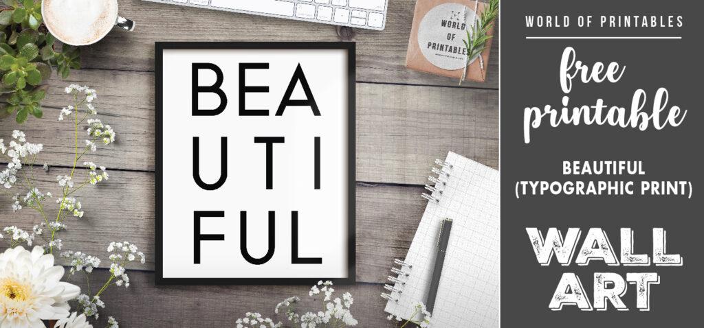 free printable wall art - beautiful typographic print