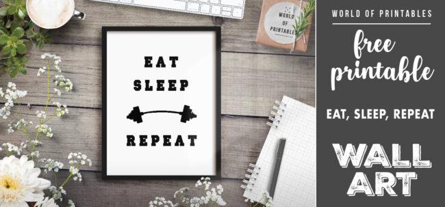 free printable wall art - eat sleep repeat