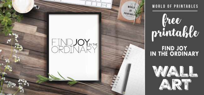 free printable wall art - find joy in the ordinary