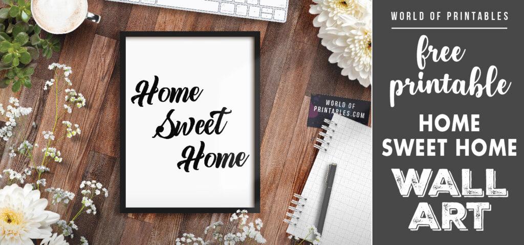 free printable wall art - home sweet home