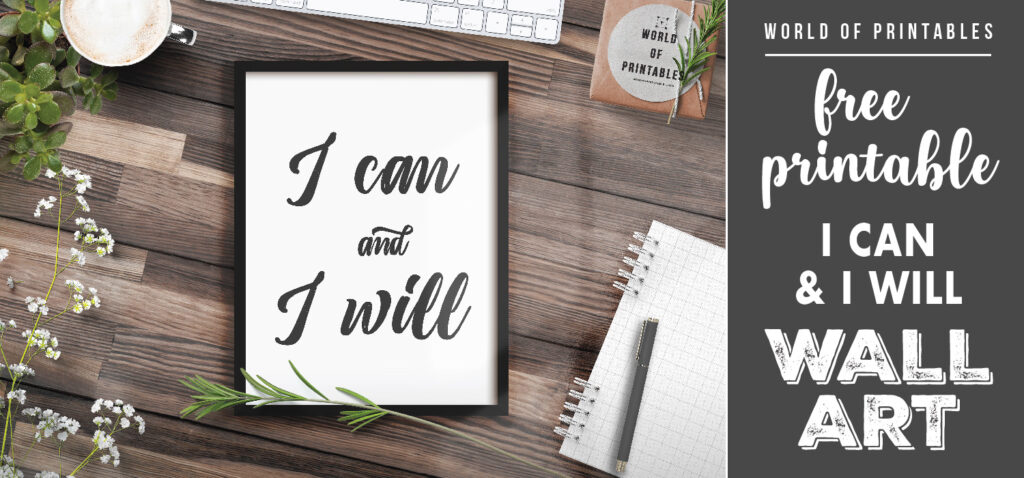 free printable wall art i can and i will