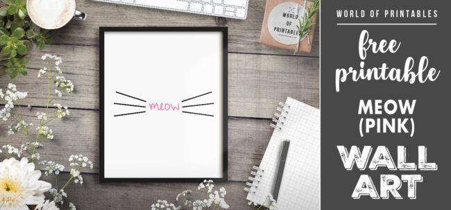 free printable wall art - meow pink