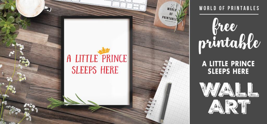 free printable wall art nursery - a little prince sleeps here