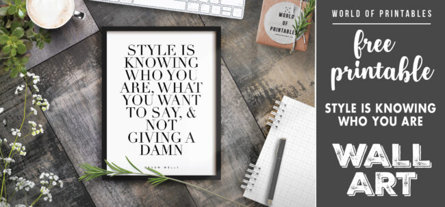 free printable wall art - style is knowing who you are