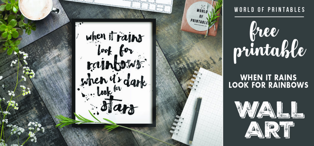 free printable wall art - when it rains look for rainbows