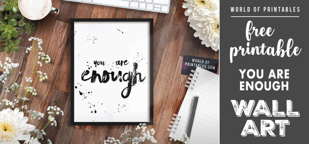 free printable wall art - you are enough