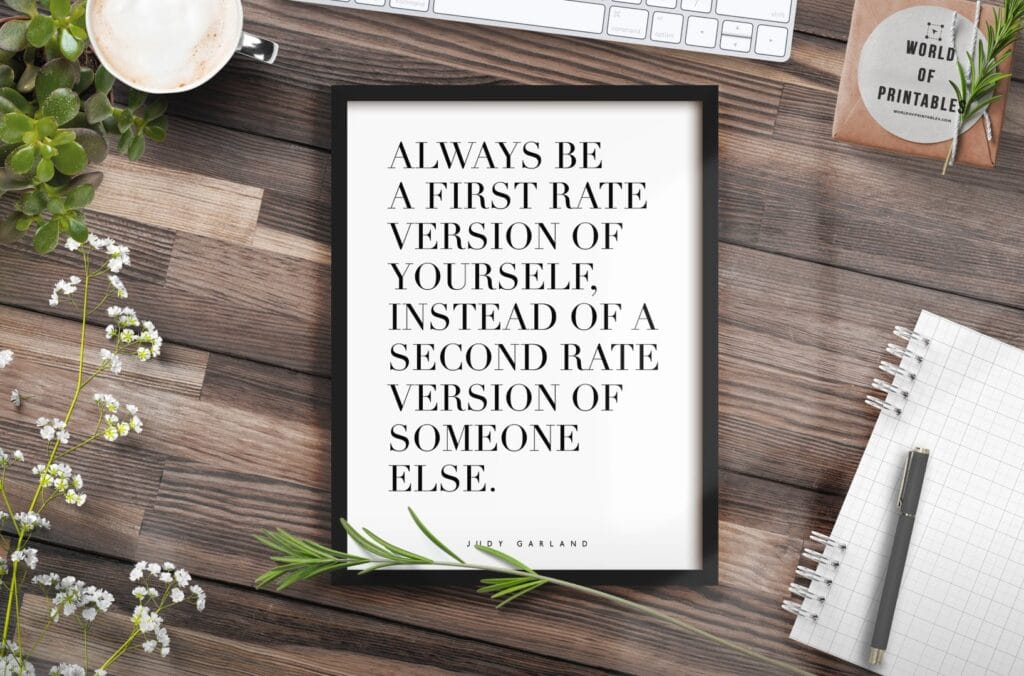 always be a first rate version of yourself alt mockup 3 - Printable Wall Art