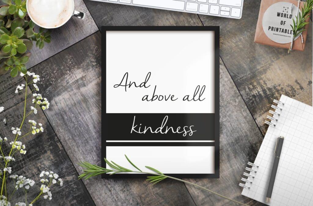 and above all kindness mockup 2 - Printable Wall Art