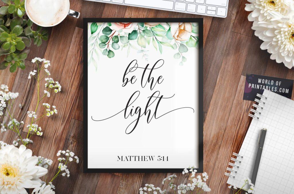 be the light - Printable Wall Art