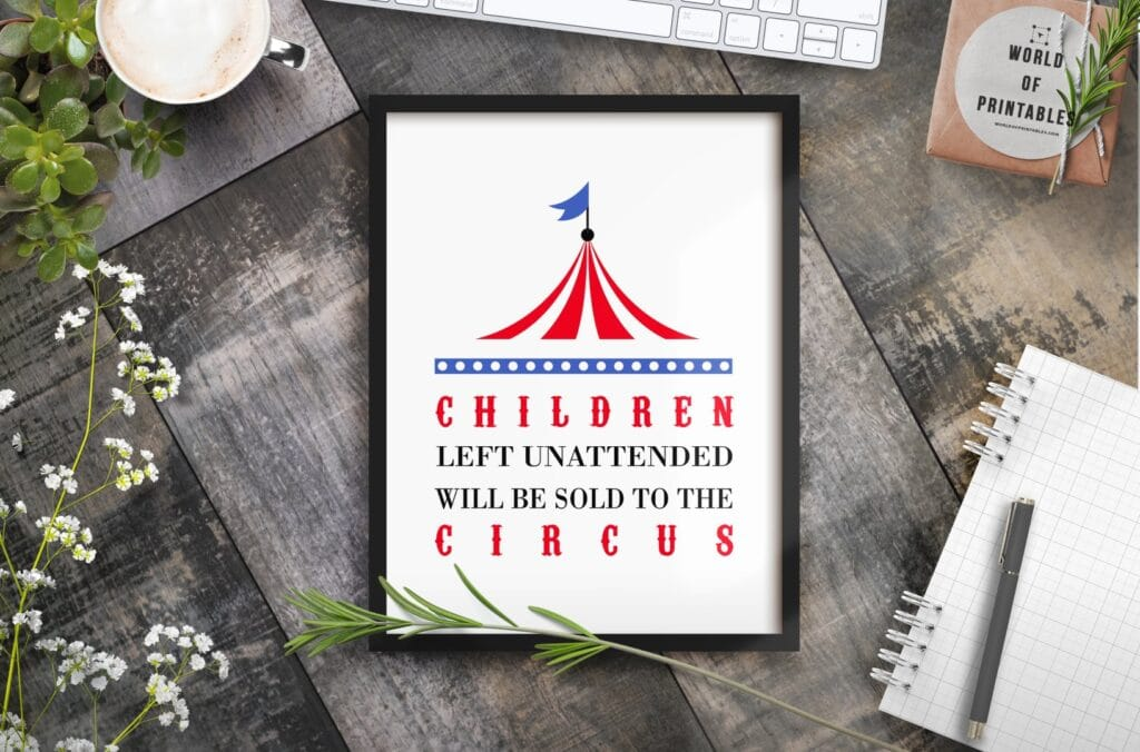 Children left unattended will be sold to the circus nursery wall art