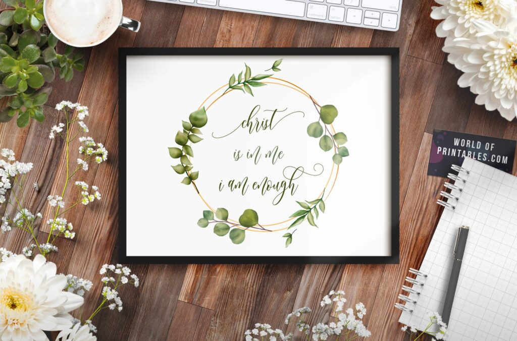 christ is in my i am enough - Printable Wall Art