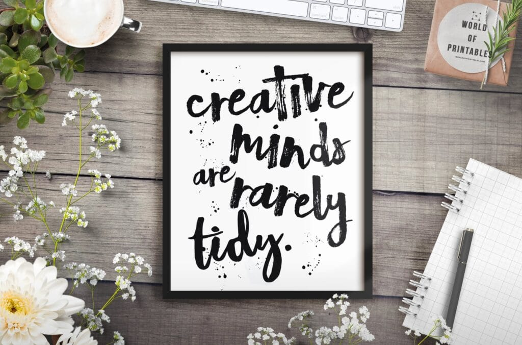 creative minds are rarely tidy mockup 2 - Printable Wall Art