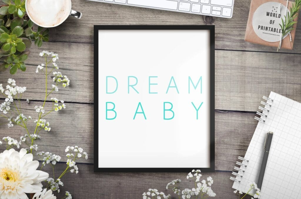 dream baby mockup 2 - Printable Wall Art
