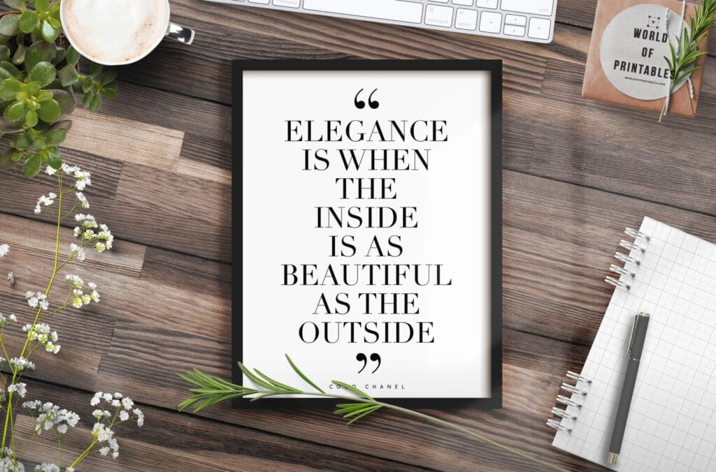 elegance is when the inside is as beautiful as the outside mockup 2 - Printable Wall Art