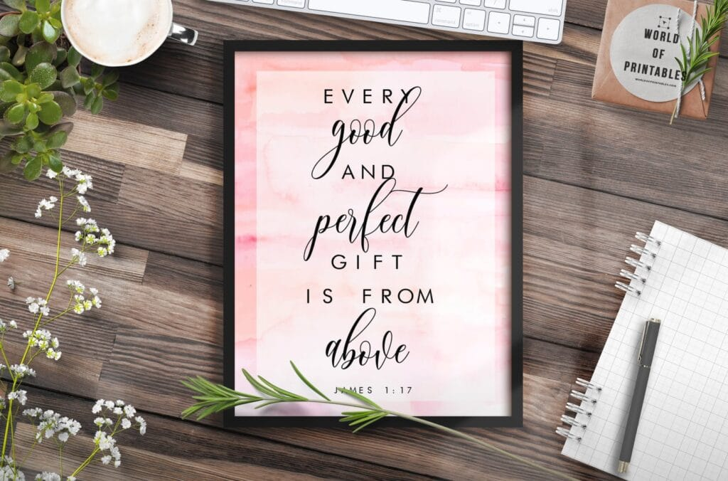every good and perfect gift is from above - Printable Wall Art
