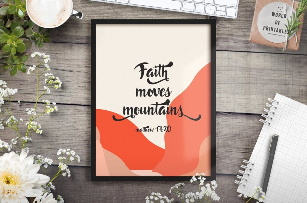 faith moves mountains - Printable Wall Art