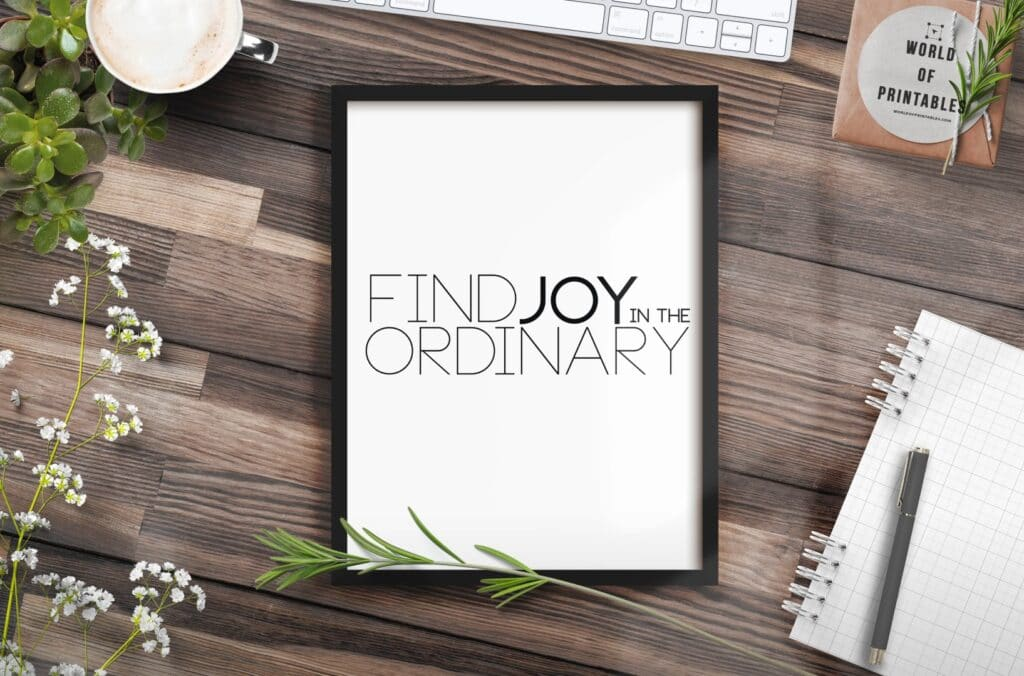 find joy in the ordinary mockup 3 - Printable Wall Art