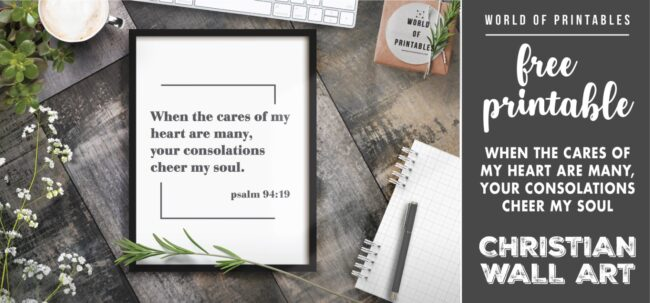 free christian wall art - WHEN THE CARES OF MY HEART ARE MANY YOUR CONSOLATIONS CHEER MY SOUL- Printable