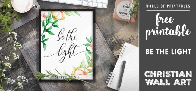 free-christian-wall-art-be-the-light-Printable.jpg