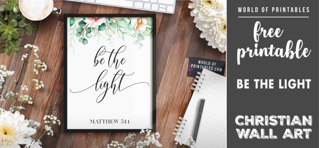 free christian wall art - be the light-2 - Printable