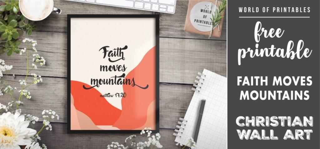 free christian wall art - faith moves mountains - Printable