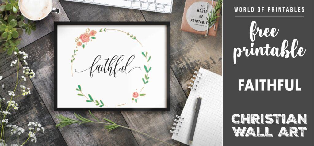 free christian wall art - faithful- Printable