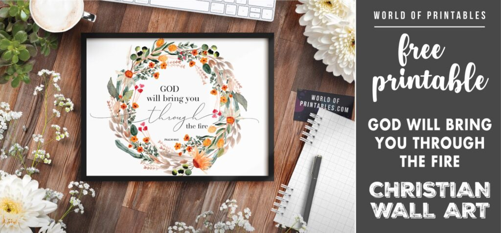 free christian wall art - god will bring you through the fire-Printable