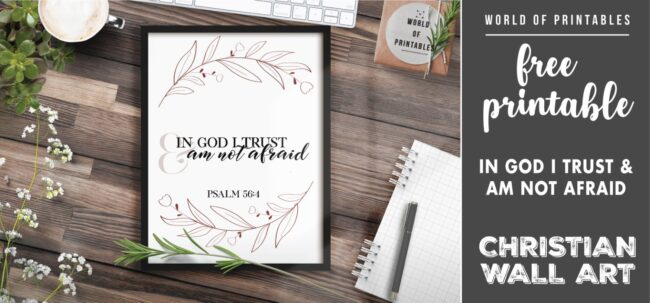 free christian wall art - in god i trust and am not afraid-Printable
