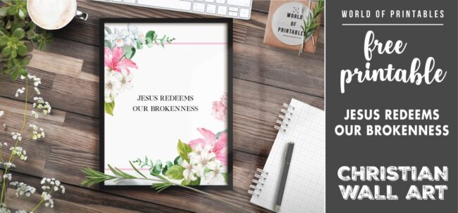 free christian wall art - jesus redeems our brokenness-Printable