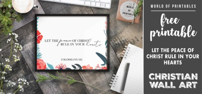 free christian wall art - let the peace of christ rule in your hearts- Printable