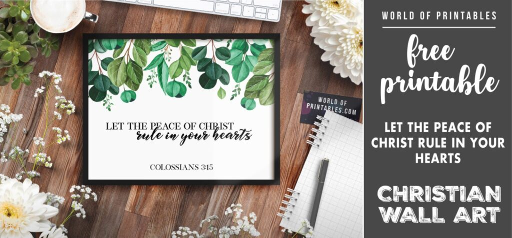 free christian wall art - let the peace of christ rule in your hearts - Printable
