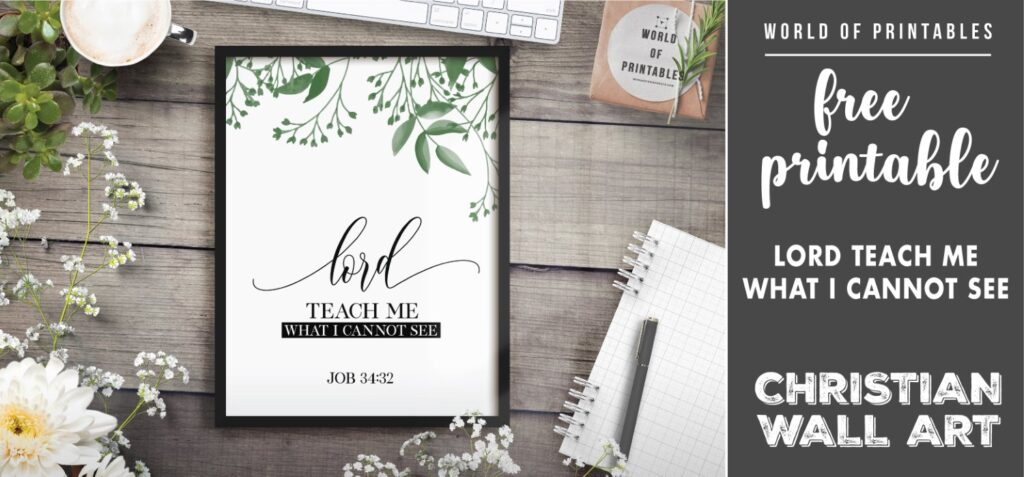 free christian wall art - lord teach me what i cannot see - Printable