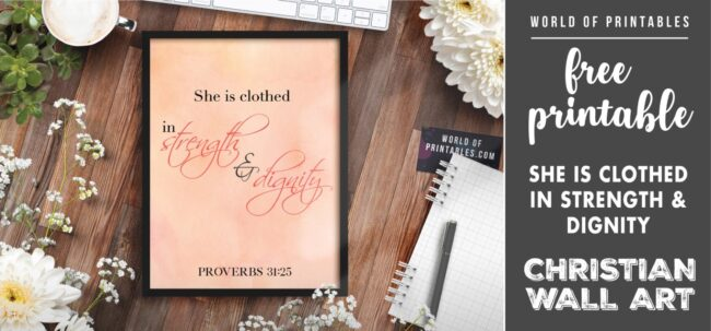 free christian wall art - she is clothed in strength and dignity - Printable