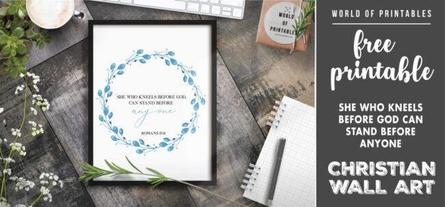 free christian wall art - she who kneels before god can stand before anyone- Printable