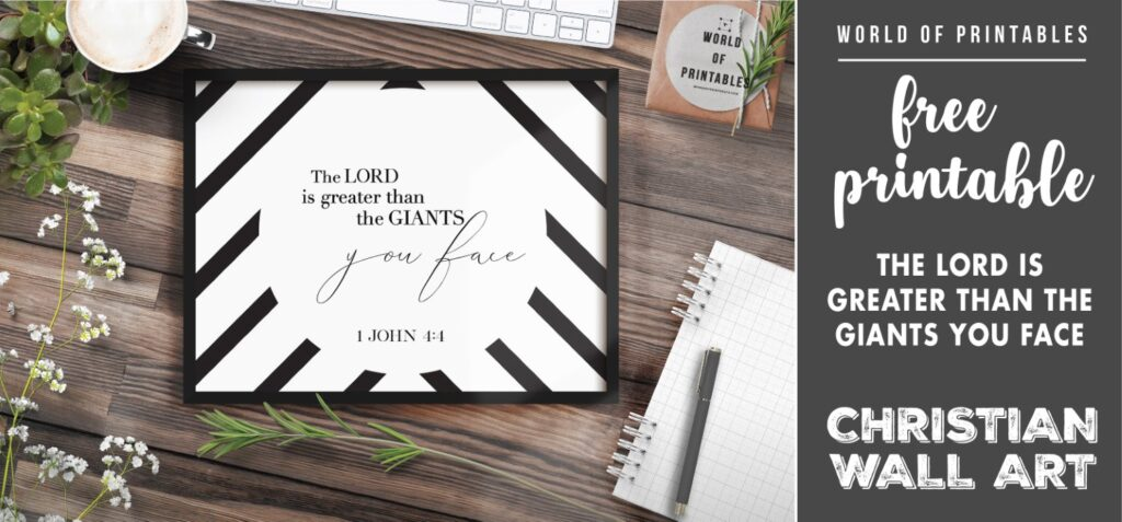 free christian wall art - the lord is greater than the giants you face- Printable