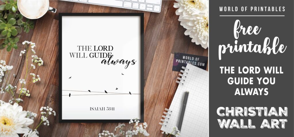 free christian wall art - the lord will guide you 2- Printable