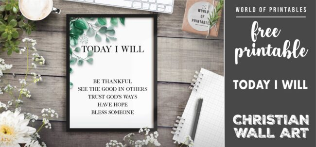 free christian wall art - today i will be thankful Printable