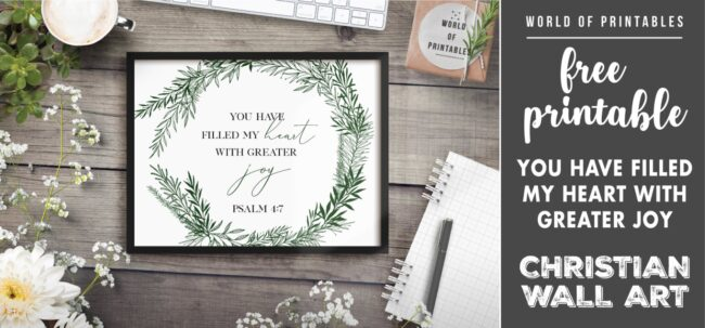 free christian wall art - you have filled my heart with greater joy-Printable