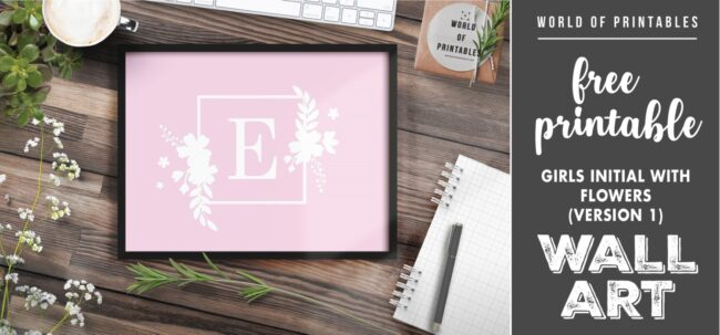 girls initial with flowers version 1 - Printable Wall Art