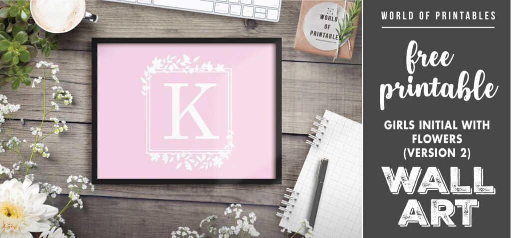girls initial with flowers version 2- Printable Wall Art