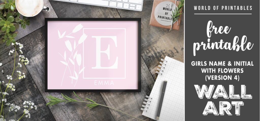 girls name and initial with flowers version 4 - Printable Wall Art
