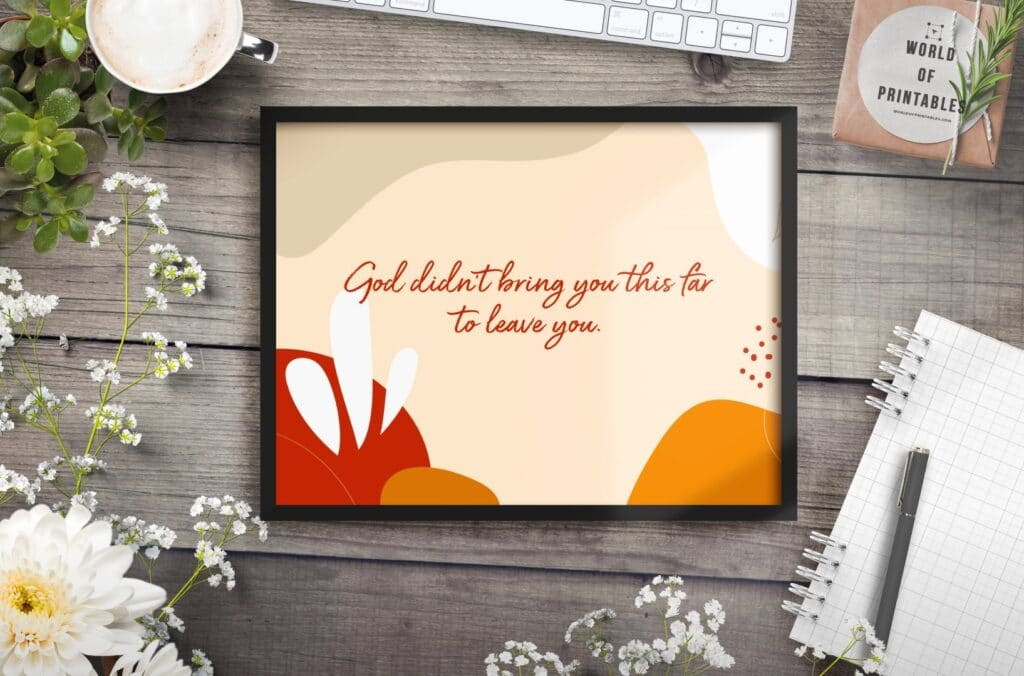 god didn't bring you this far to leave you - Printable Wall Art