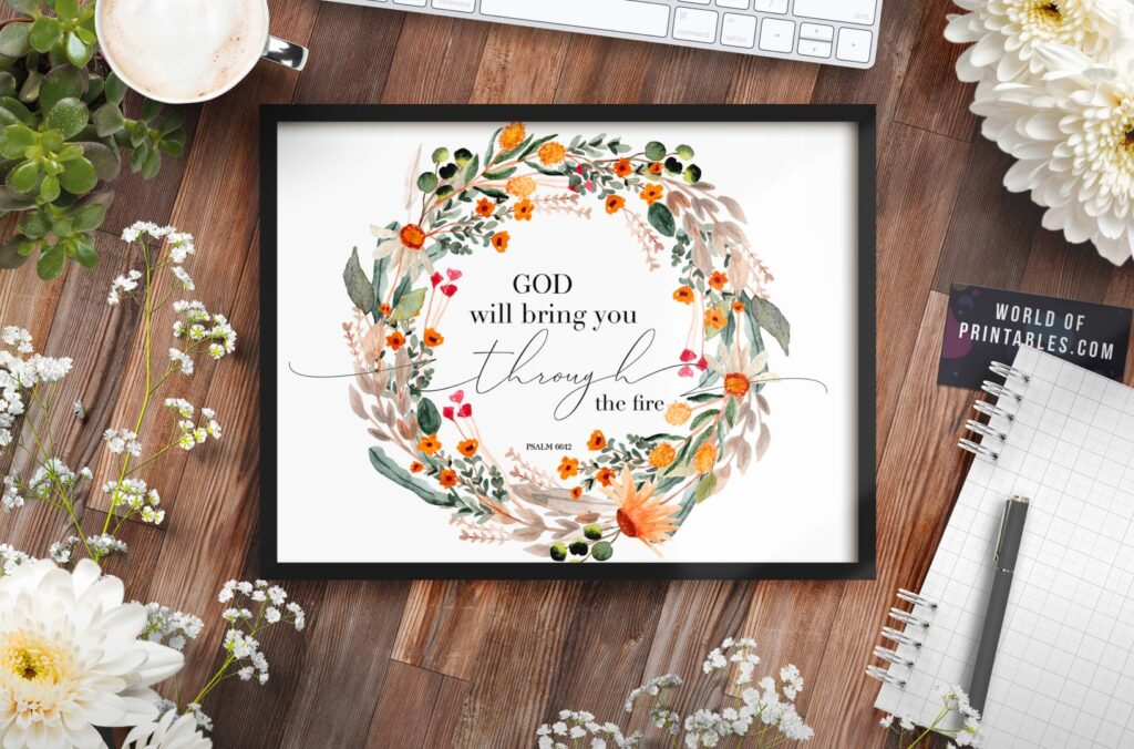 god will bring you through the fire - Printable Wall Art